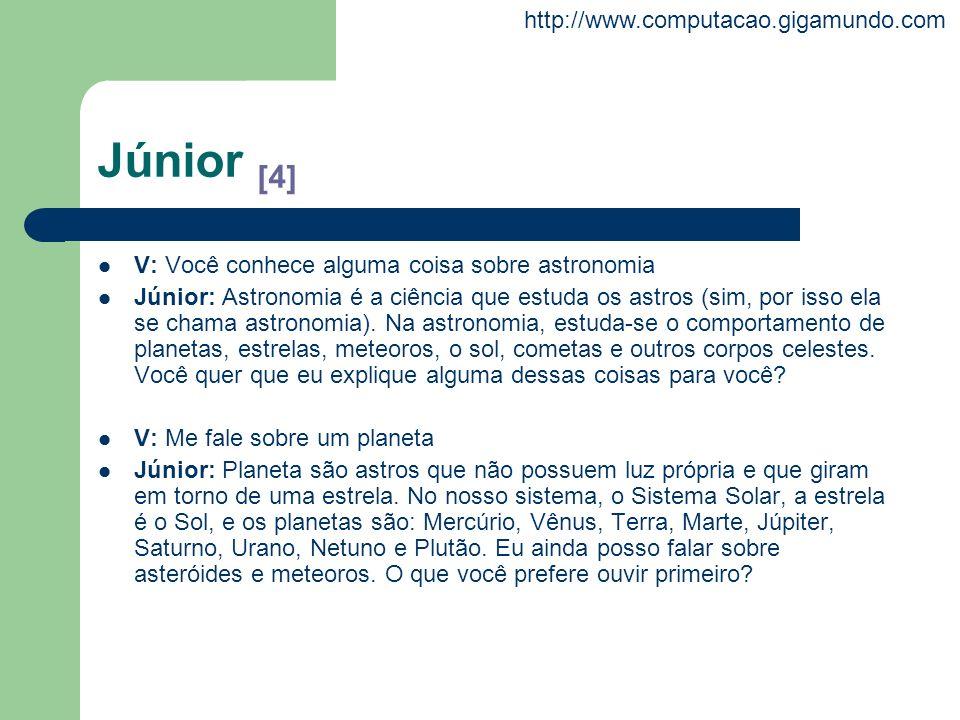 Júnior [4] V: Você conhece alguma coisa sobre astronomia